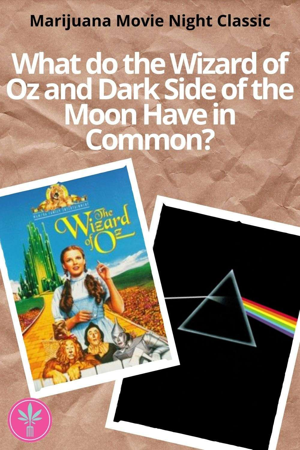 Dark side of the moon album cover, Wizard of Oz video cover