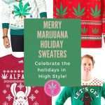 Marijuana Themed Christmas Sweaters and Holiday Sweatshirts