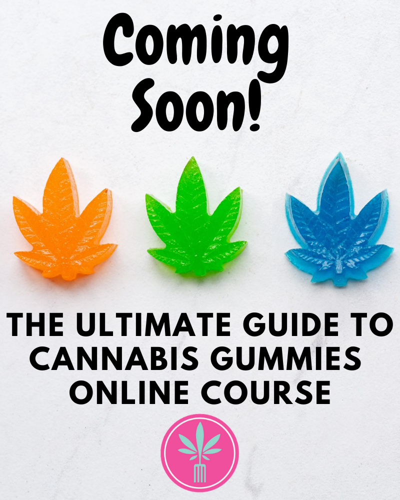 Cannabis Gummies Online Course