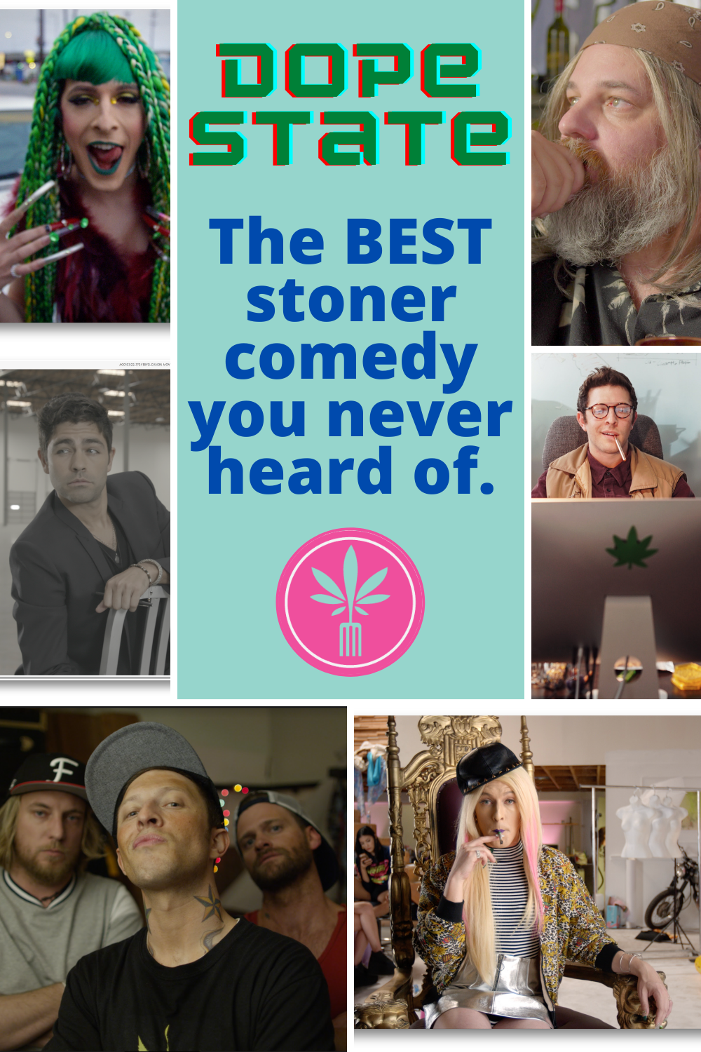"Scenes from ""Dope State,"" the best stoner comedy you never heard of."