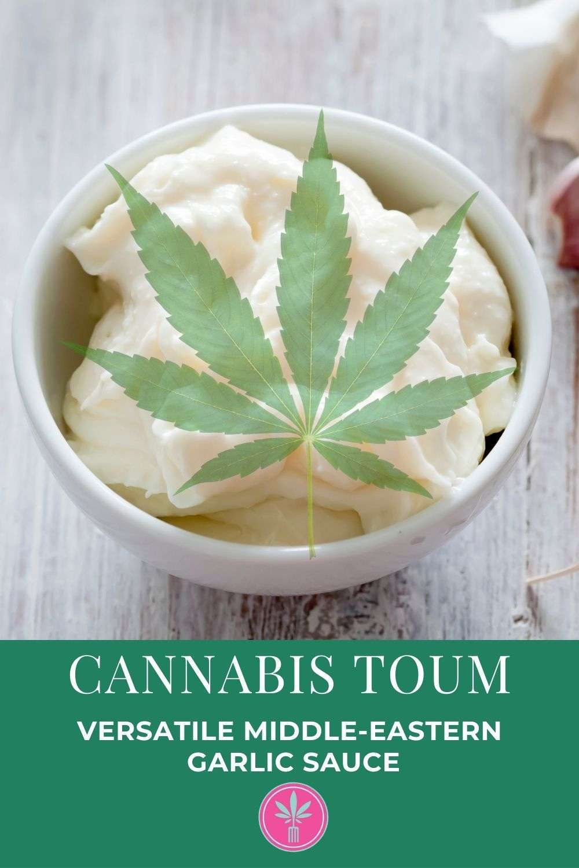 Cannabis Toum - Versatile Middle Eastern Garlic Sauce